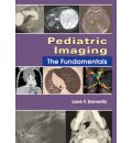Pediatric Imaging: The Fundamentals