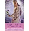 """The Rose Bride: A Retelling of """"The White Bride and the Black Bride"""""""