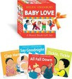 Baby Love: A Board Book Gift Set/All Fall Down; Clap Hands; Say Goodnight; Tickle, Tickle