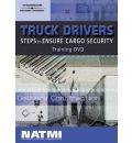 Truck Drivers: Steps to Ensure Cargo Security