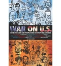 War on U.S.: How Policies and People Are Destroying America