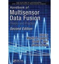 Handbook of Multisensor Data Fusion: Theory and Practice
