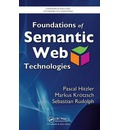Foundations of Semantic Web Technologies
