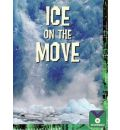 Ice on the Move: Earth Science, Landforms