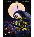 "Tim Burton's the ""Nightmare Before Christmas"": The Film, the Art, the Vision"