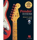 Fender: The Sound Heard 'round the World
