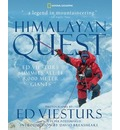 Himalayan Quest: Ed Viesturs Summits All Fourteen 8000-meter Giants
