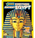 Everything Ancient Egypt: Dig into a Treasure Trove of Facts, Photos, and Fun