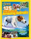 125 True Stories of Amazing Animals: Inspiring Tales of Animal Friendship and Four-legged Heroes, Plus Crazy Animal Antics
