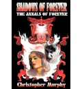 Shadows of Forever: The Annals of Forever