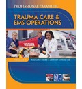 Paramedic Professional: v. 3: EMS Operations