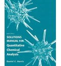 Student's Solutions Manual for Quantitative Chemical Analysis