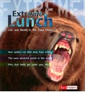 Extreme Lunch: Life and Death in the Food Chain