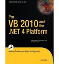 Pro VB 201 and the .NET 4.0 Platform