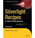 Silverlight Recipes 2010: A Problem-Solution Approach