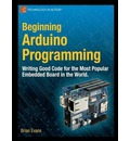 Beginning Arduino Programming: Writing Code for the Most Popular Microcontroller Board in the World
