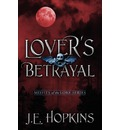 Lover's Betrayal: Misfits of the Lore Series