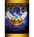 The Ark of Millions of Years: Vol 3