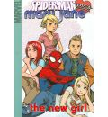 Spider-man Loves Mary Jane 2: The New Girl Digest
