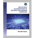 The HCS12/9S12: An Introduction to Software and Hardware Interfacing
