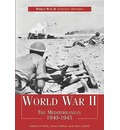 World War II: The Mediterranean 1940-1945
