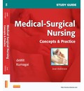 Study Guide for Medical-Surgical Nursing: Concepts and Practice