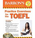 Practice Exercises for the TOEFL: 7th Edition