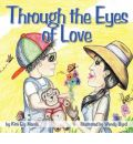 Through the Eyes of Love