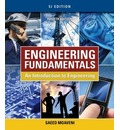 Engineering Fundamentals: An Introduction to Engineering