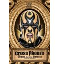 Cross Rhodes: Goldust, Out of the Darkness