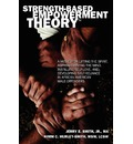 Strength-Based Empowerment Theory: A Model for Lifting the Spirit, Reprogramming the Mind, Instilling Self-Love, and Developing Self-Reliance in Afric