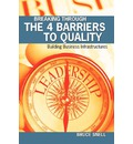 Breaking Through the 4 Barriers to Quality