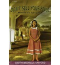 Don't Sell Your Soul: Memoirs of a Guru Junkie