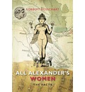 All Alexander's Women: The Facts