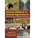 Animal Welfare in Animal Agriculture: Husbandry, Stewardship, and Sustainability in Animal Production