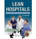 Lean Hospitals: Improving Quality, Patient Safety and Employee Engagement