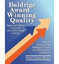 Baldrige Award Winning Quality: How to Interpret the Baldrige Criteria for Performance Excellence