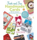 Fresh and Fun Handmade Cards: Easy-to-Follow Instructions for 50 New Designs, 50 Amazing Alternatives