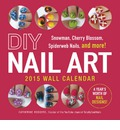 DIY Nail Art 2015 Wall Calendar: Snowman, Cherry Blossom, Spiderweb Nails, and More!