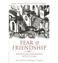 Fear and Friendship: Anglicans Engaging with Islam