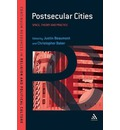 Postsecular Cities: Religious Space, Theory and Practice