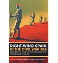 Right-wing Spain in the Civil War Era: Soldiers of God and Apostles of the Fatherland, 1914-1945