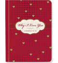 Why I Love You-a Journal of Us