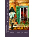 Best of the Big Easy: Savoring New Orleans!