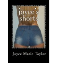 Joyce's Shorts: A Collection of Short Stories