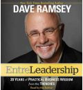 EntreLeadership: 20 Years of Practical Business Wisdom from the Trenches