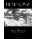 The Ernest Hemingway Audiobook Library