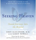 Seeking Heaven: Sound Journeys into the Beyond