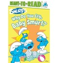 The Smurfs: Why Do You Cry, Baby Smurf?
