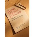 Deputy Ministers in Canada: Comparative and Jurisdicational Perspectives